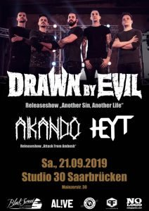 "Drawn by Evil Album Releaseshow ""Another Sin, Another Life"""